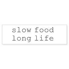 slow food long life - Bumper Car Sticker