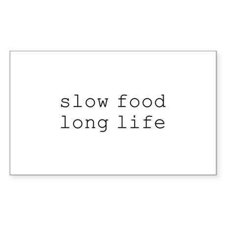 slow food long life - Rectangle Sticker