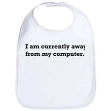 Away from Computer. Bib