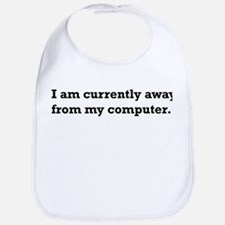Away from Computer. Bib