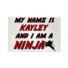 my name is kayley and i am a ninja Rectangle Magne