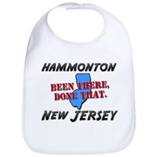 hammonton new jersey - been there, done that Bib