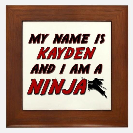my name is kayden and i am a ninja Framed Tile