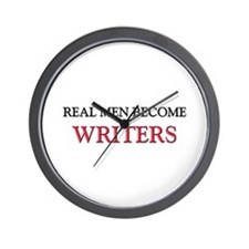 Real Men Become Writers Wall Clock