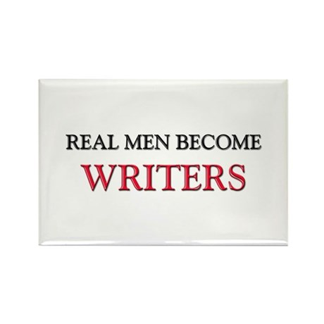 Real Men Become Writers Rectangle Magnet (10 pack)