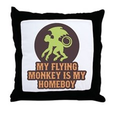 My Flying Monkey Is My Homeboy Throw Pillow