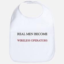 Real Men Become Wireless Operators Bib