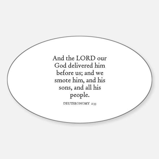 DEUTERONOMY 2:33 Oval Decal