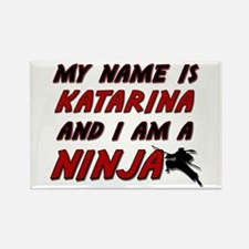 my name is katarina and i am a ninja Rectangle Mag