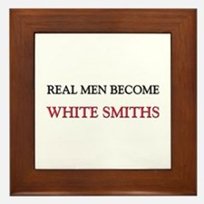 Real Men Become White Water Rafters Framed Tile