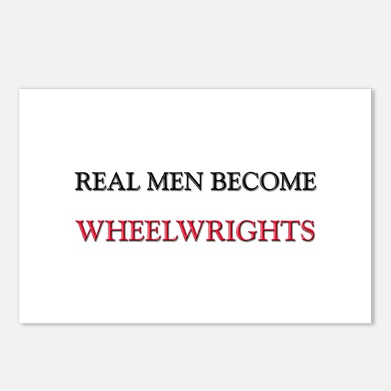 Real Men Become Wheelwrights Postcards (Package of