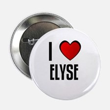 I LOVE ELYSE Button