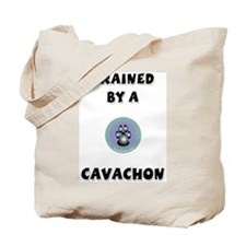 Trained by a Cavachon Tote Bag