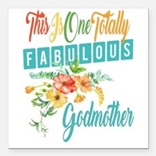 "Fabulous Godmother Square Car Magnet 3"" x 3"""