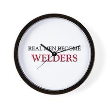 Real Men Become Welders Wall Clock