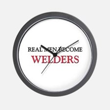 Real Men Become Welders Wall Clock