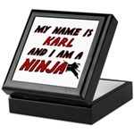 my name is karl and i am a ninja Keepsake Box