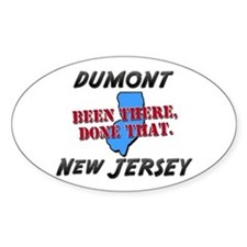 dumont new jersey - been there, done that Decal