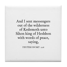 DEUTERONOMY  2:26 Tile Coaster