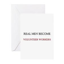 Real Men Become Volunteer Workers Greeting Cards (