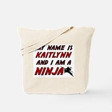 my name is kaitlynn and i am a ninja Tote Bag