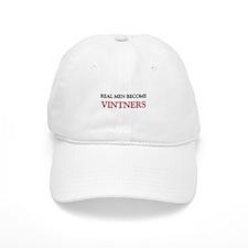 Real Men Become Vintners Baseball Cap