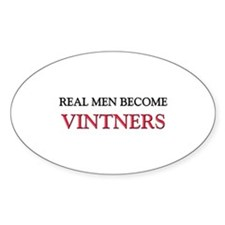 Real Men Become Vintners Oval Decal