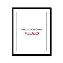 Real Men Become Vicars Framed Panel Print
