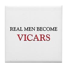 Real Men Become Vicars Tile Coaster