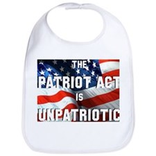 Patriot Act is Unpatriotic Bib
