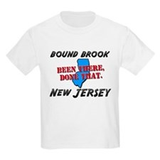 bound brook new jersey - been there, done that Kid