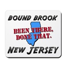 bound brook new jersey - been there, done that Mou