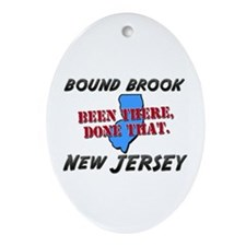 bound brook new jersey - been there, done that Orn