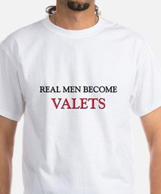 Real Men Become Valets Shirt