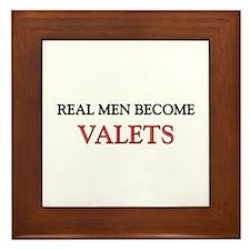 Real Men Become Valets Framed Tile