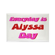 Everyday is Alyssa Day Rectangle Magnet