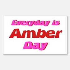 Everyday is Amber Day Rectangle Decal
