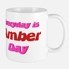 Everyday is Amber Day Small Small Mug