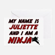 my name is juliette and i am a ninja Greeting Card
