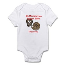 Mommy Has Bigger Balls Infant Bodysuit