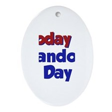 Today is Landon Day Oval Ornament
