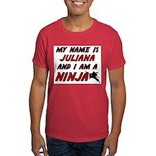my name is juliana and i am a ninja T-Shirt
