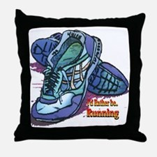 I'd Rather Be Running Throw Pillow