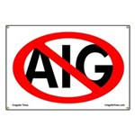Anti-AIG Banner Protesting Bailouts