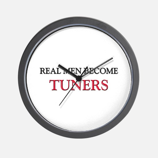 Real Men Become Tuners Wall Clock