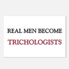 Real Men Become Trichologists Postcards (Package o