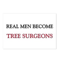 Real Men Become Tree Surgeons Postcards (Package o