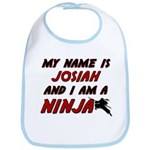my name is josiah and i am a ninja Bib