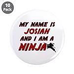 my name is josiah and i am a ninja 3.5