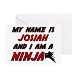 my name is josiah and i am a ninja Greeting Card